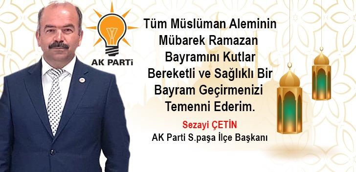 SEZAİ ÇETİN'DEN BAYRAM KUTLAMASI