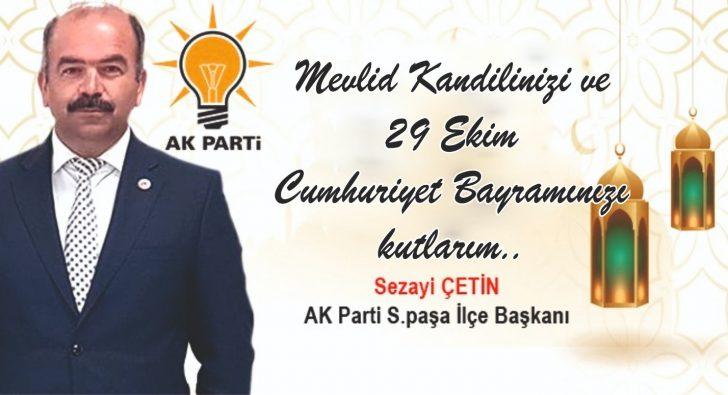 SEZAİ ÇETİN'DEN MEVLİT VE CUMHURİYET KUTLAMASI