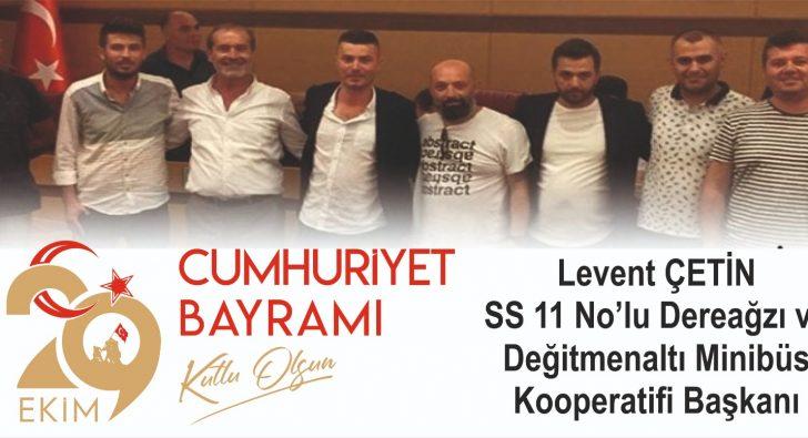 LEVENT ÇETİN'DEN CUMHURİYET KUTLAMASI