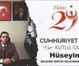 HÜSEYİN ÜN'DEN CUMHURİYET KUTLAMASI